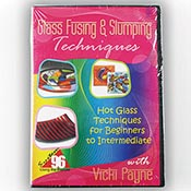 Glass Fusing & Slumping Techniques DVD with Vicki Payne