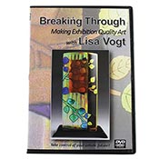 Lisa Vogt - Breaking Through: Making Exhibition Quality Art