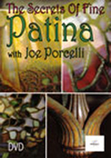 Secrets of Fine Patina with Joe Porcelli - DVD