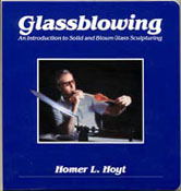 Glassblowing by Homer Hoyt