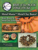 Metal Mania Metal Clay Basics!